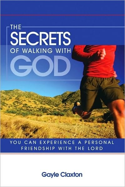 The secrets of walking with God - You can experience a personal friendship with the Lord (Brossura)