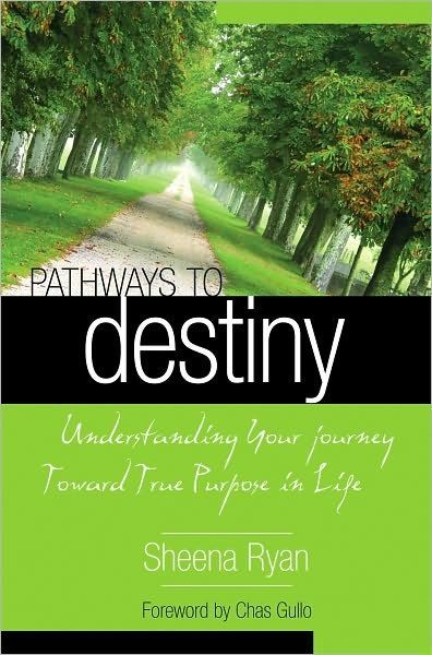 Pathways to destiny - Understanding your journey towards true purpose in life (Brossura)
