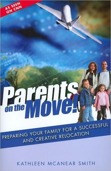 Parents on the move! - Preparing your family for a successful and creative relocation (Brossura)