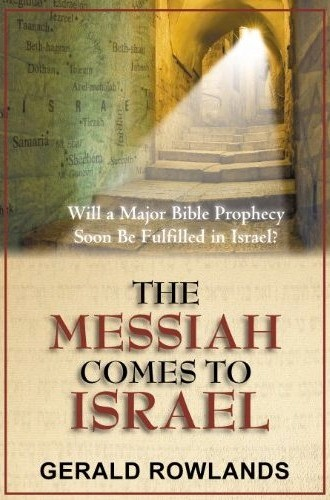 The Messiah Comes to Israel - Will a Major Bible Prophecy Soon Be Fulfilled in Israel? (Brossura)