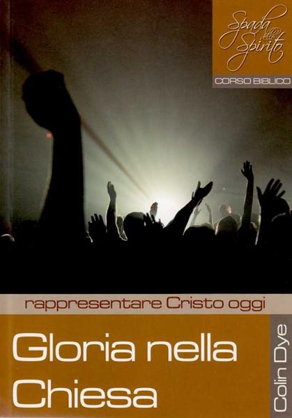Gloria nella chiesa - Rappresentare Cristo oggi - Studio n°5 (Brossura)