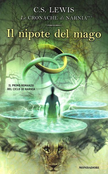 Il nipote del mago - Il primo romanzo della serie Le Cronache di Narnia (Brossura)