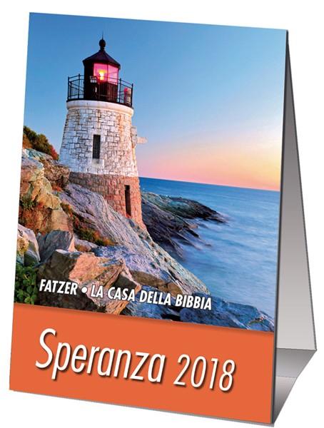 Calendario Speranza 2018 - Minicalendario da scrivania (Spillato)