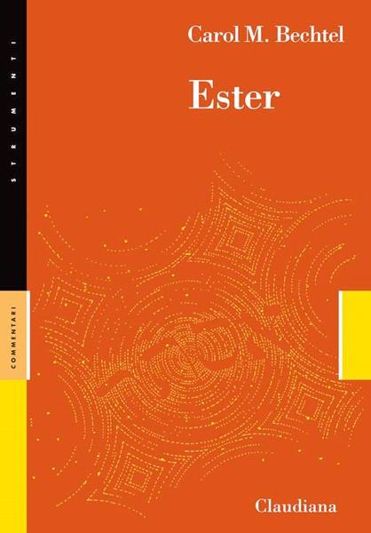 Ester - Commentario Collana Strumenti (Brossura)