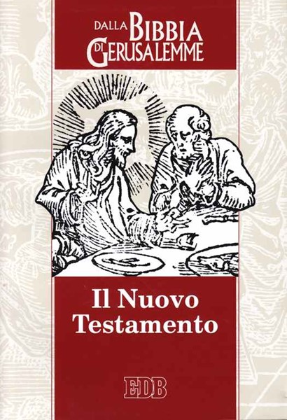 Il Nuovo Testamento - Dalla Bibbia di Gerusalemme (Brossura)