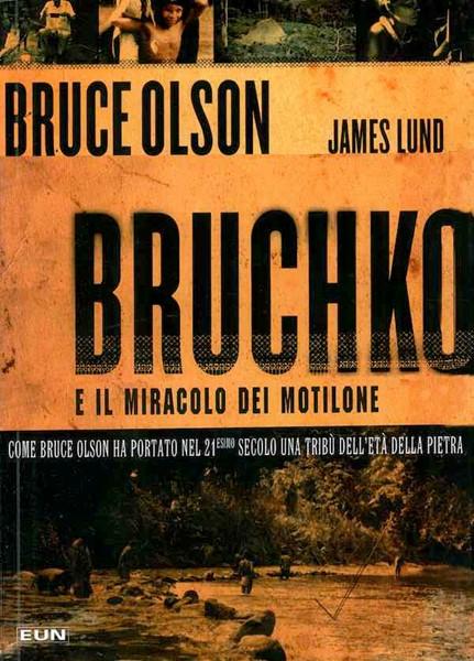 Bruchko e il miracolo dei motilone (Brossura)