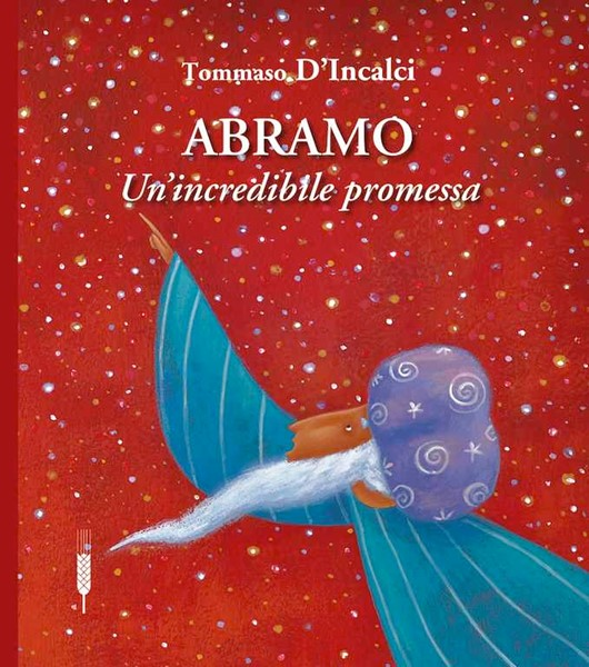 Abramo - Un'incredibile promessa (Copertina rigida)