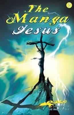 The Manga Jesus - Book 3 (Brossura)