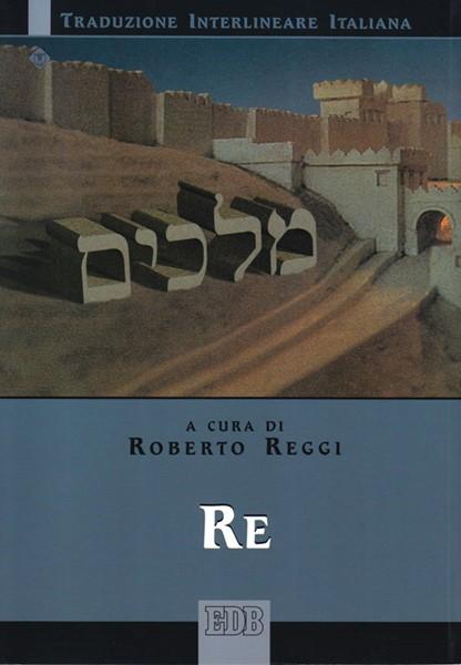 Re (Traduzione Interlineare Ebraico-Italiano) (Brossura)