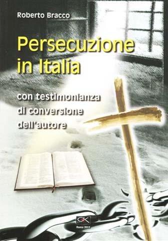 Persecuzione in Italia (Brossura)