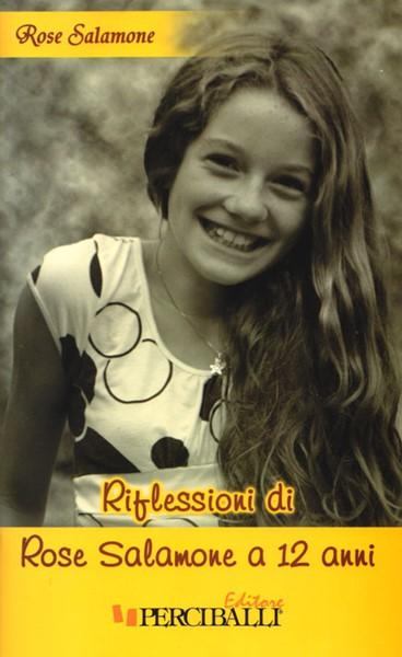 Riflessioni di Rose Salamone a 12 anni (Spillato)
