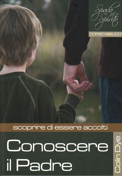 Conoscere il Padre - scoprire di essere accolti - Studio n°7 (Brossura)