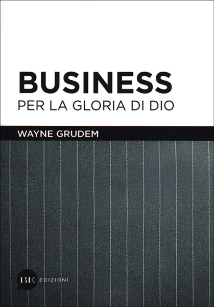 Business per la gloria di Dio (Brossura)
