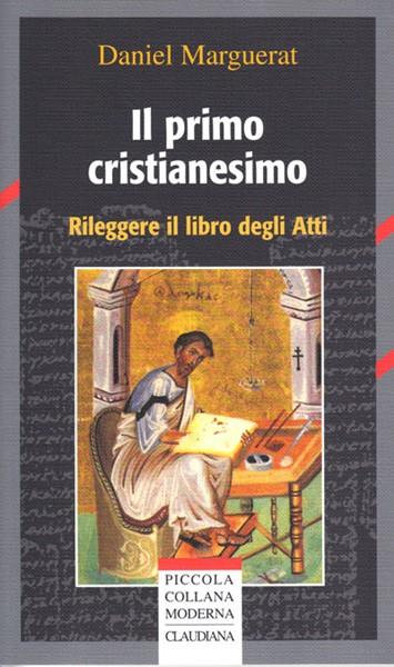 Il primo cristianesimo (Brossura)