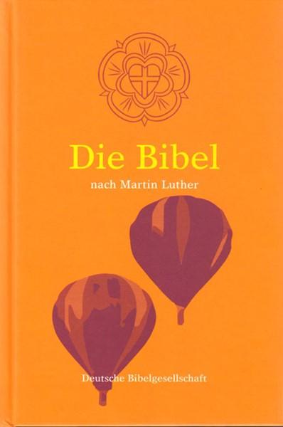 Bibbia in Tedesco versione Luther - Die Bibel nach Martin Luther (Copertina Rigida)