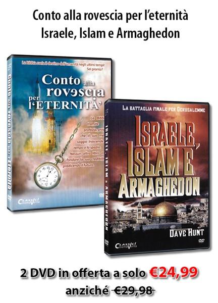 """Offerta 2 DVD: """"Conto alla rovescia per l'eternità"""" e """"Israele Islam e Armaghedon"""" a un prezzo speciale"""