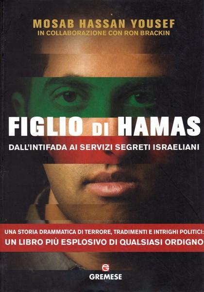 Figlio di Hamas - Dall'intifada ai servizi segreti israeliani (Brossura)
