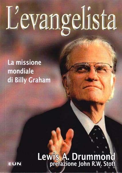 L'evangelista - La missione mondiale di Billy Graham (Brossura)