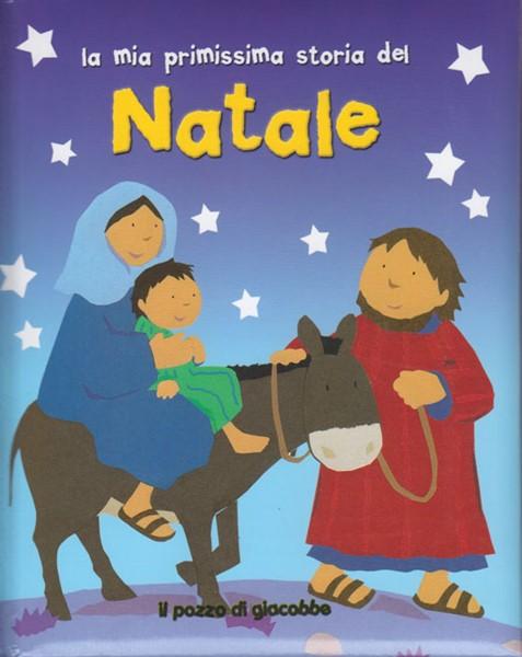 La mia primissima storia del Natale (Copertina Rigida Imbottita)