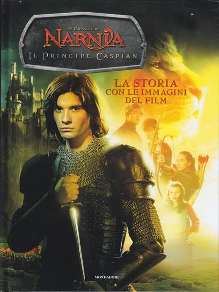 Narnia - Il principe Caspian - La storia con le immagini del film (Copertina rigida)