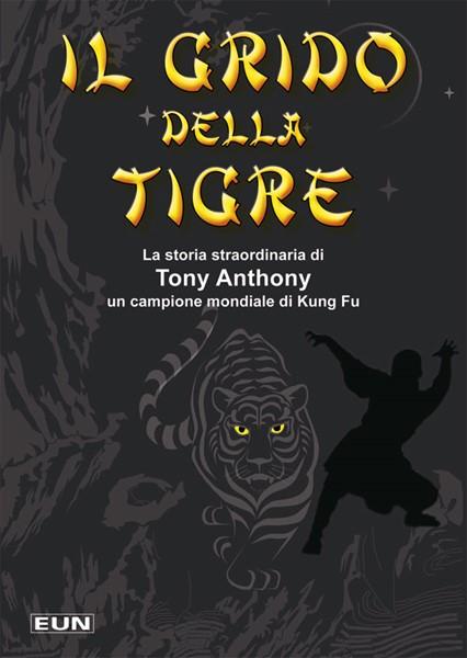 Il grido della tigre - Libro per ragazzi (Brossura)