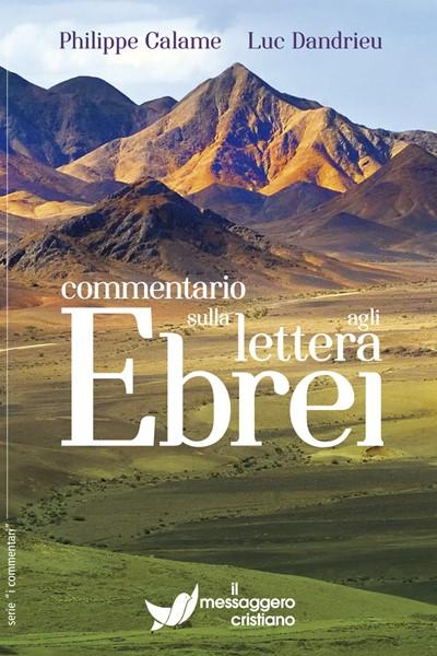 Commentario sulla lettera agli Ebrei (Brossura)