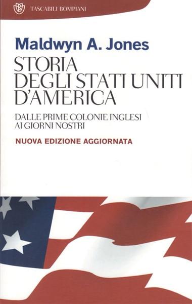 Storia degli Stati Uniti d'America - Nuova Edizione Aggiornata (Brossura)