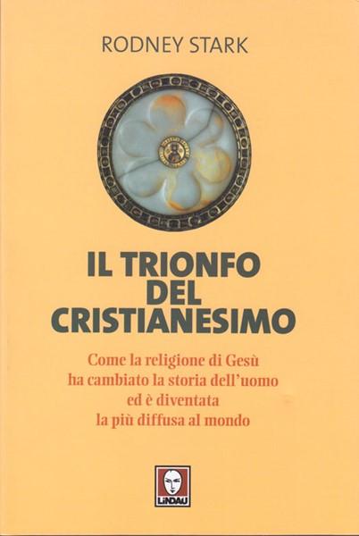 Il trionfo del cristianesimo (Brossura)