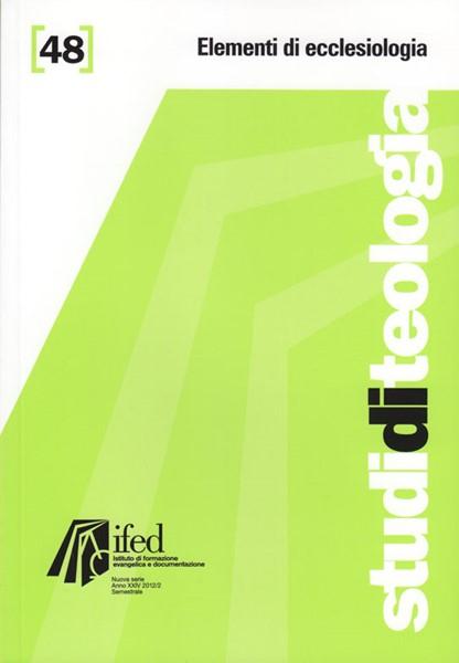 Elementi di ecclesiologia (Studi di teologia - n°48) (Brossura)