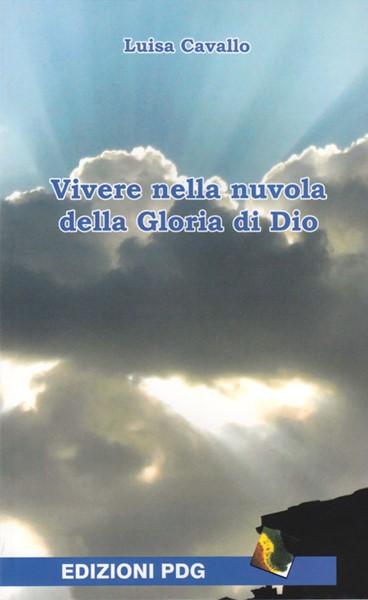 Vivere nella nuvola della Gloria di Dio (Brossura)