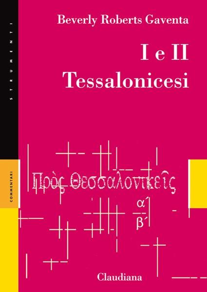I e II Tessalonicesi - Commentario Collana Strumenti (Brossura)