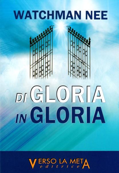 Di gloria in gloria (Brossura)