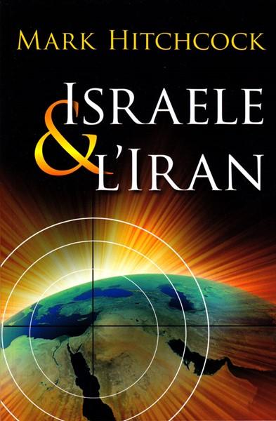 Israele & l'Iran (Brossura)