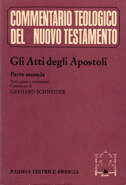 Gli atti degli apostoli - Parte seconda (Brossura)