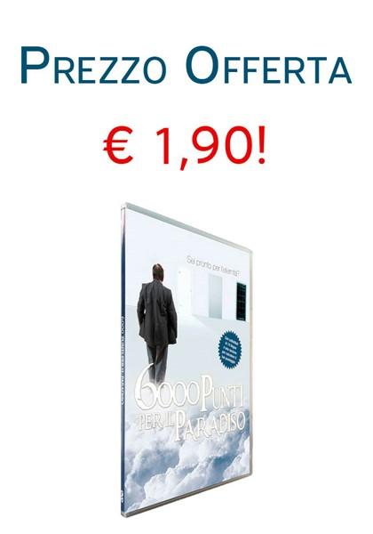 6000 Punti per il Paradiso in OFFERTA [DVD]