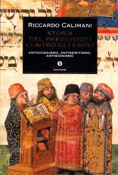Storia del pregiudizio contro gli ebrei (Brossura)