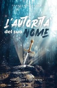 Jesus - L'autorità del suo nome