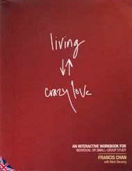 Living Crazy Love - In inglese