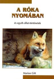 A róka nyomában és egyéb állat-történetek