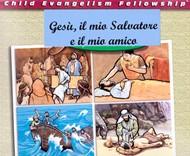 Gesù, il mio Salvatore e il mio amico