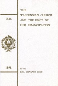 The waldensian Church and the edict of her emancipation (1848-1898)