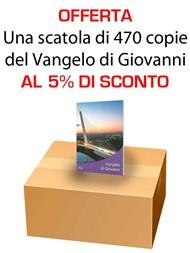 Offerta - Una scatola da 470 copie del Vangelo di Giovanni al 5% di sconto