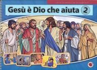 Gesù è Dio che aiuta vol. 2 - A spirale