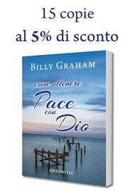 """15 copie di """"Come ottenere pace con Dio"""" al 5% di sconto"""