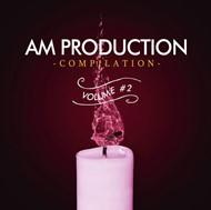 AM Production Compilation Volume 2