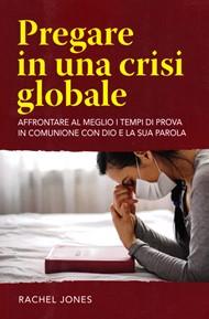 Pregare in una crisi globale