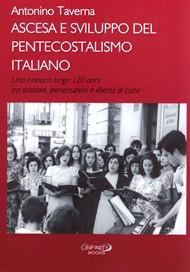 Ascesa e sviluppo del pentecostalismo italiano