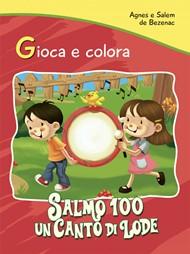 Gioca e colora: Salmo 100