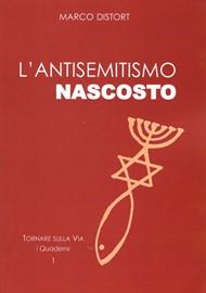L'antisemitismo nascosto