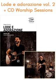 Lode e Adorazione Volume 2 + CD Worship sessions